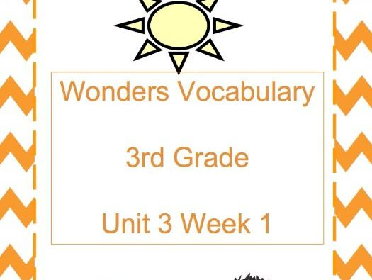 Wonders Unit 3 Week 1