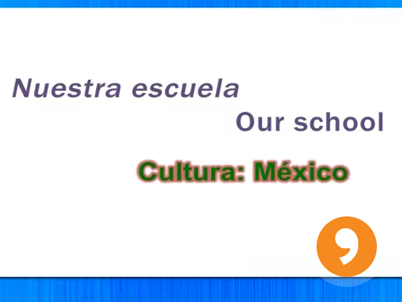 Nuestra Escuela - Our School - Mexican History Video Tutorial