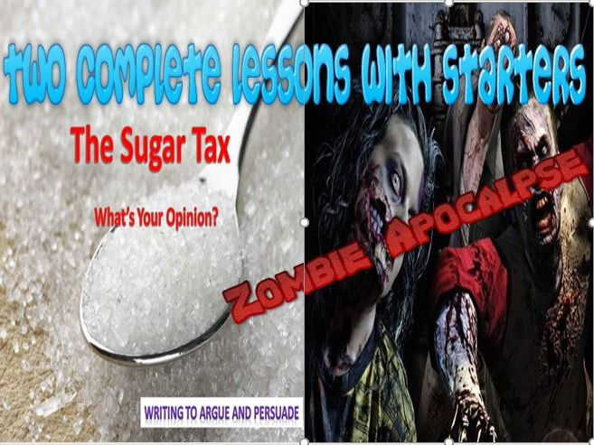 The Sugar Tax + Zombie Creative Writing