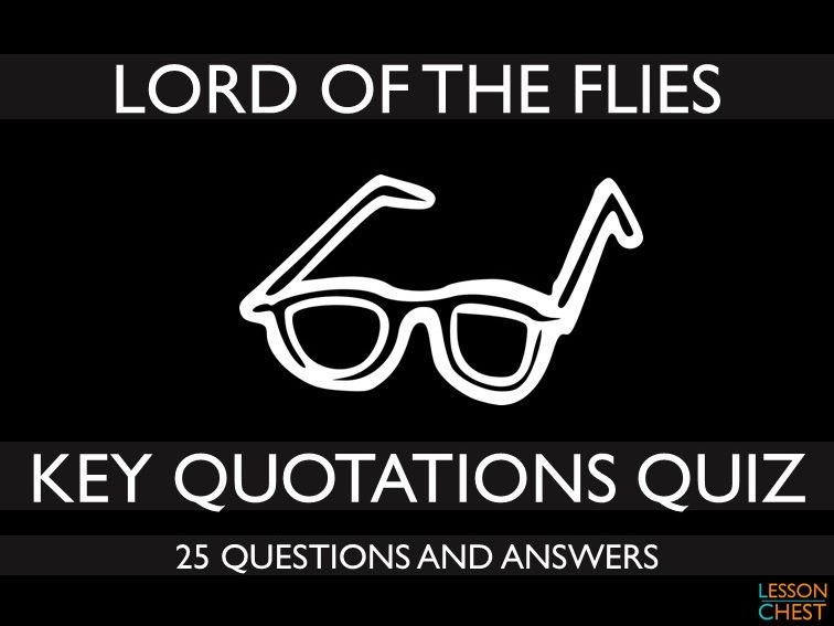 Lord of the Flies Quiz