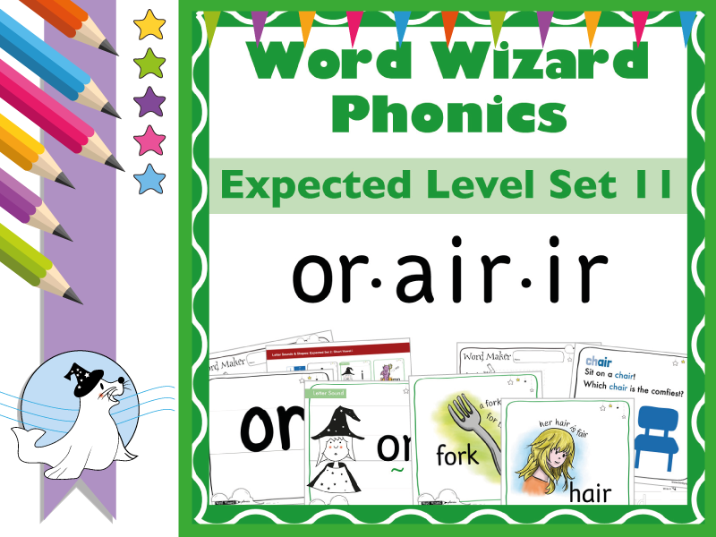 Word Wizard Phonics Expected Set 11: Vowels or.air.ir