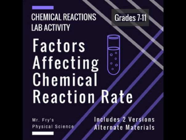Labs: Investigating Chemical Reaction Rates  (HS-PS1-5)