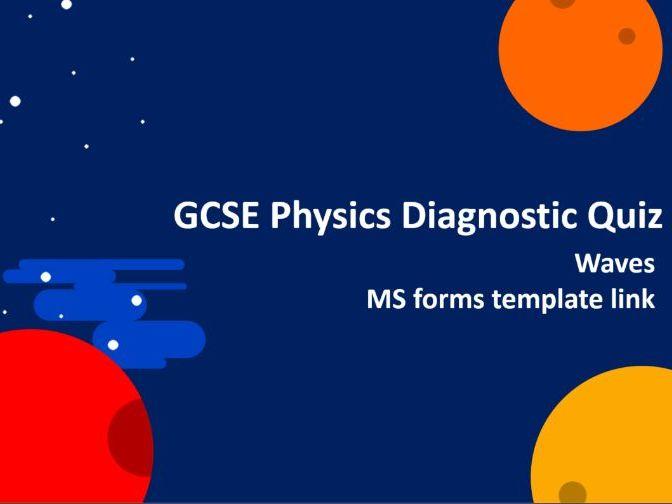 Physics Diagnostic Quiz - Waves