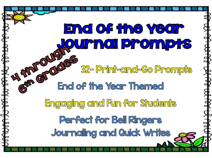 End of the Year Journal Prompts for Grades 4-6 Grades