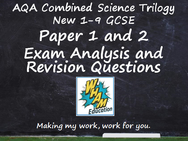AQA Combined Science Trilogy Paper 1 and 2 Revision and 2019 Exam Support