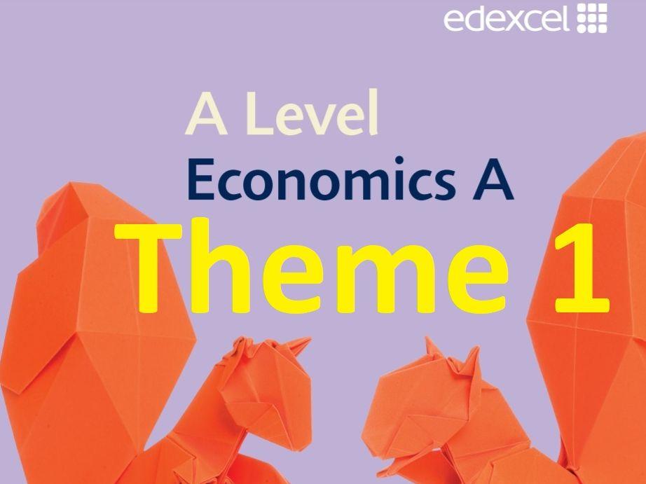 Edexcel  Economics A - Theme 1