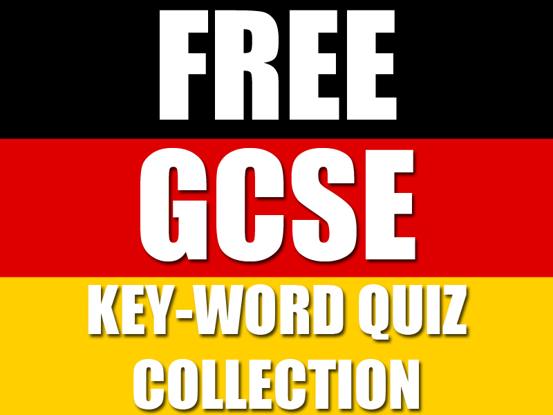 KS4 GCSE German Keyword Quiz Collection - Vokabeltest [FREE WITH CODE!]