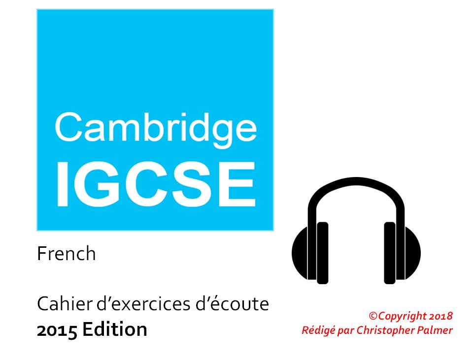 Cambridge IGCSE French: Listening activity workbook