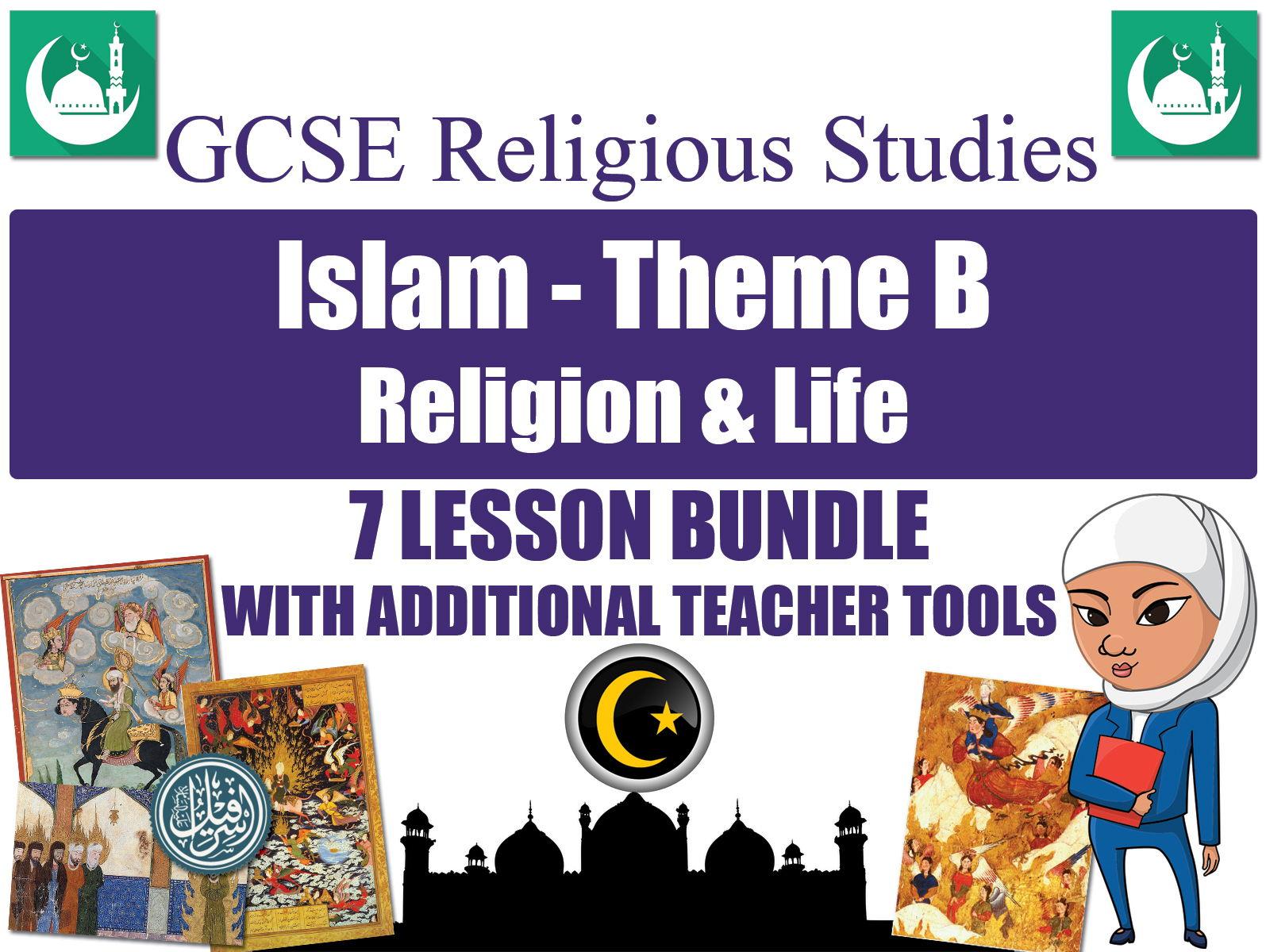 GCSE Islam - Religion & Life (7 Lessons)