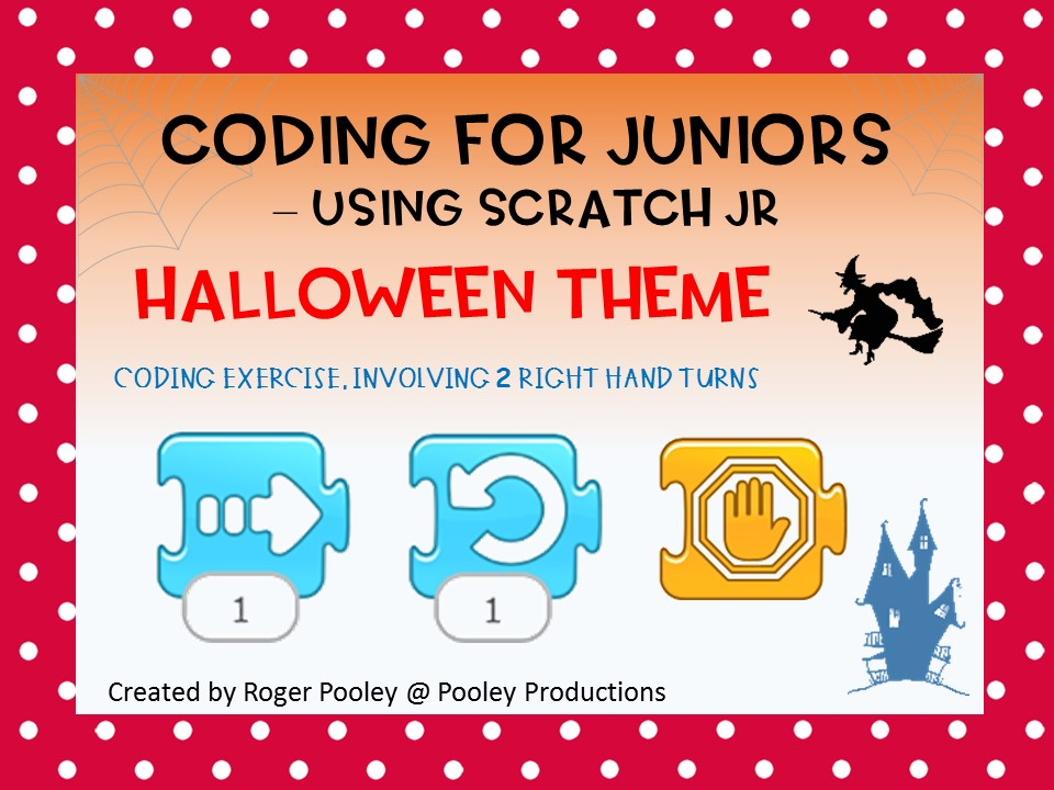 Halloween Coding for Juniors – Using Scratch Jr, making right hand turns, with answer key and notes