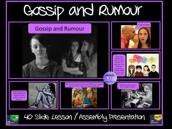 Gossip and Rumour - 40 Slide Lesson / Assembly Presentation - Ideal for Anti- Bullying Week