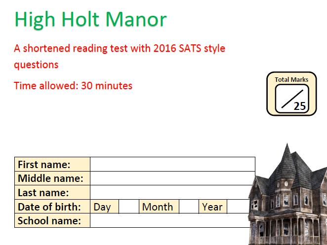 KS2 SATS 2016 - Reading Comprehension - High Holt Manor