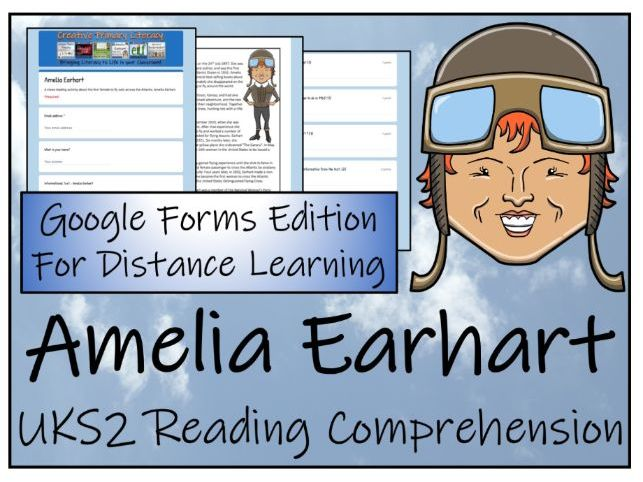 UKS2 Amelia Earhart Reading Comprehension & Distance Learning Activity