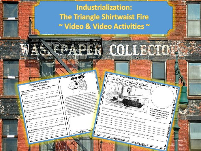 U.S. Industrialization: The Triangle Shirtwaist Fire Video & Video Activities