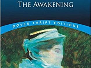 The Awakening , Kate Chopin - AQA A Level