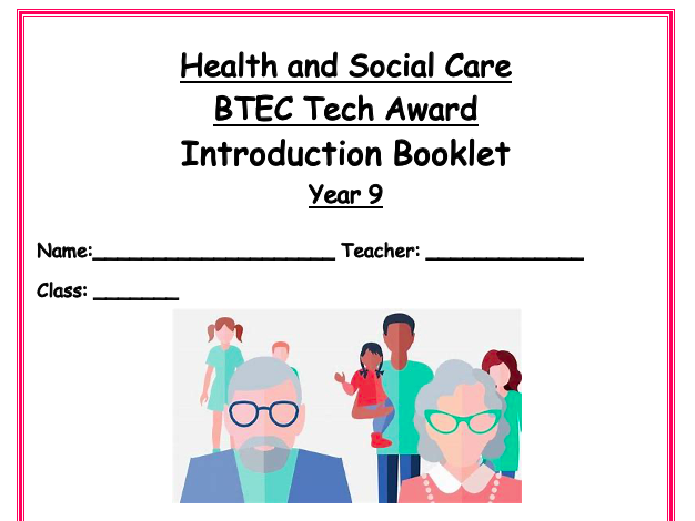 Year 9 BTEC Tech Award health and social care 18 lesson introduction module booklet and PP no ICT