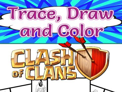 Trace, Draw and Color Clash of Clans