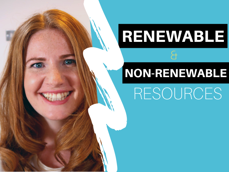 Renewable and Non-Renewable Resources VIDEO
