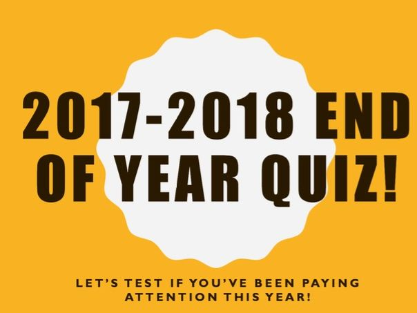 2018 End of year / Transition KS2 quiz