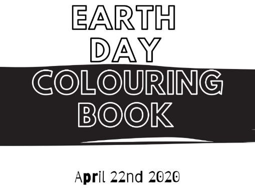 Earth Day 2020 | April 22nd 2020 | 12 Page Downloadable & Printable Colouring Book