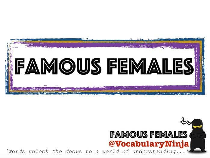 Famous Females Topic Vocabulary Pack