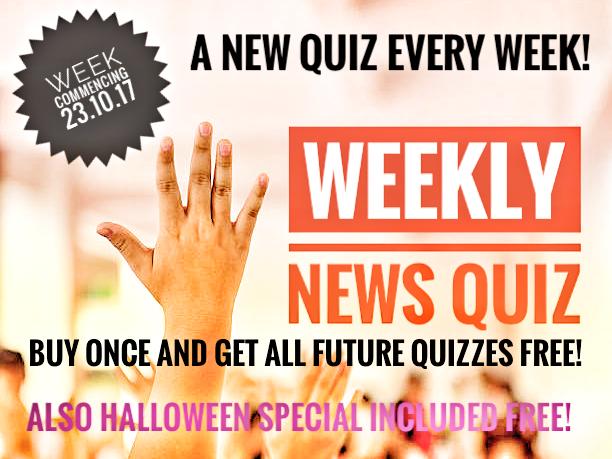 NEWS QUIZ. New quiz every week. Buy once, get future quizzes free. Includes bonus Halloween Quiz
