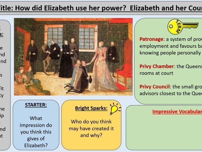 OCR J411 GCE 9-1 The Elizabethans 1580-1603 - Section 1: Elizabeth and her Power