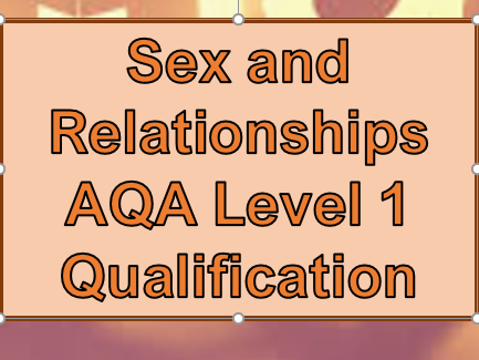 AQA PSHEE Level 1: Sex and Relationships