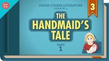 Crash Course Literature Season 4 Ep. 3 The Handmaids Tale Part 1 Q & A Key