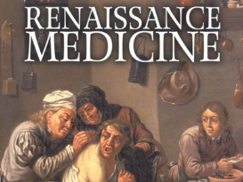 Renaissance Medicine.