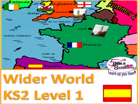Primary Spanish & Geography WHOLE UNIT: KS2 Level 1 Wider World (Summer 2)