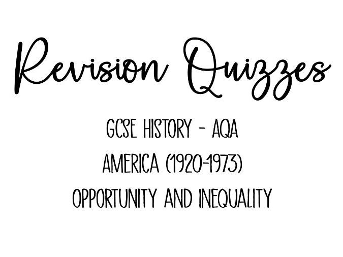20 Revision Quizzes - AQA GCSE American: Opportunity & Inequality (1920-1973) History United States
