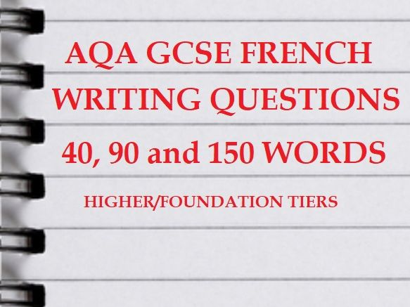 GCSE French AQA Writing questions bank Higher Foundation