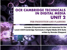 CAMBRIDGE TECHNICALS 2016 LEVEL 3 in DIGITAL MEDIA - UNIT 2 - LESSON 8