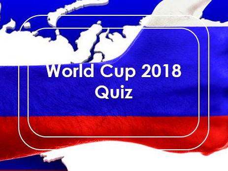 Tutor Time: Football: World Cup 2018: Quiz
