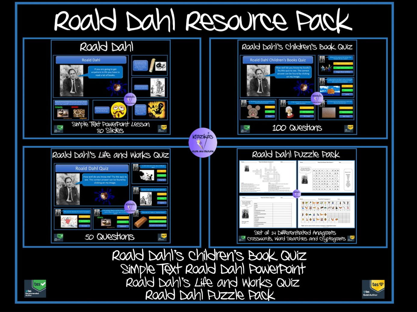 Roald Dahl Resource Pack - Roald Dahl SIMPLE TEXT PowerPoint Lesson / Assembly, 100 Question Children's Books Quiz, 50 Question Life and Works of Roald Dahl Quiz, Set of 14 Differentiated Anagrams, Word  Searches, Crosswords and Cryptograms