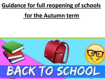 User friendly guidance for full reopening of schools