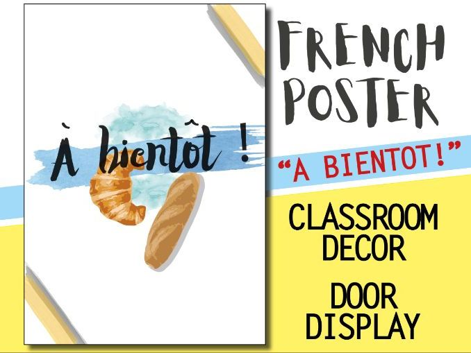 French classroom decor - 1 poster - A BIENTOT Welcome door display