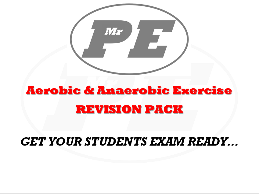REVISION PACK Aerobic & Anaerobic Exercise