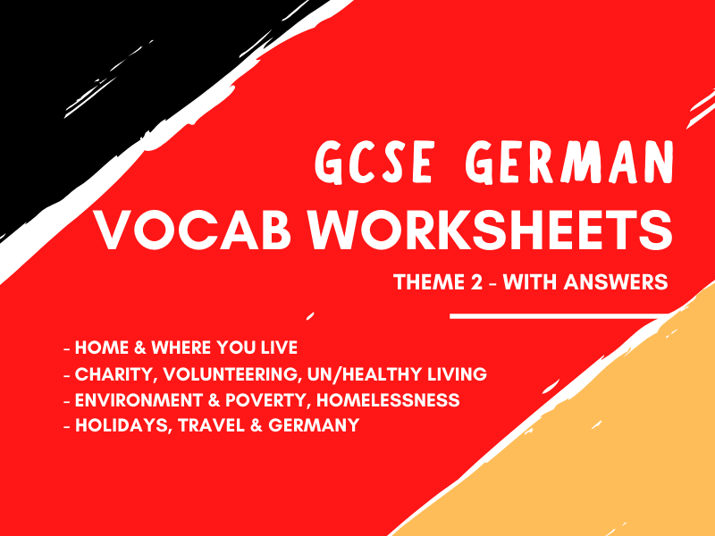 GCSE German Theme 2 Vocabulary Worksheets - Home Charity Healthy Living Environment Poverty Holidays Germany