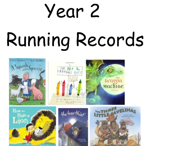Running Records for Year 2 Age Appropriate Texts