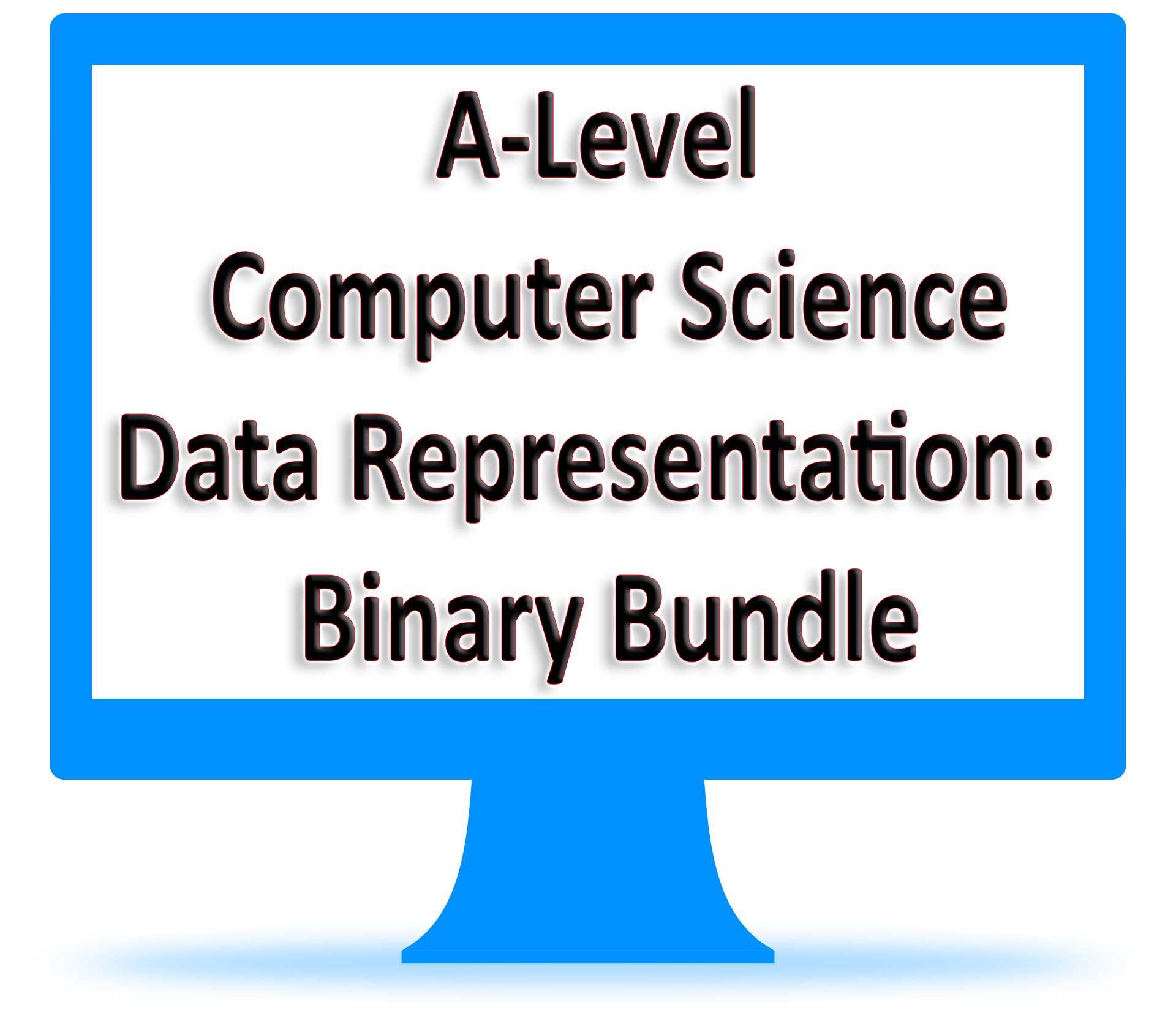 A-Level Computer Science - Data Representation: Binary