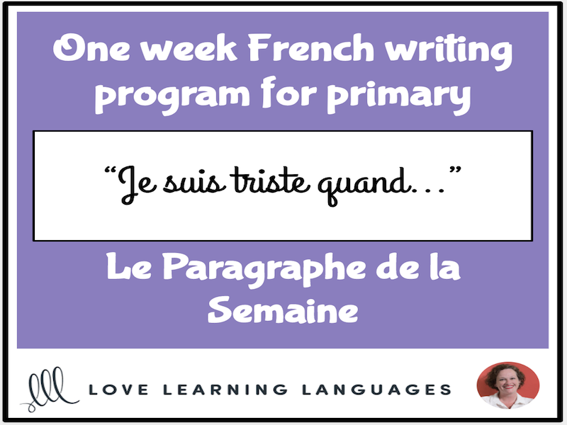Le paragraphe de la semaine #20 - French primary writing program