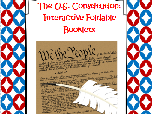 U.S. Constitution Interactive Foldable Booklets