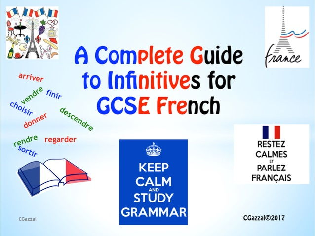 A Complete Guide to Infinitives for French GCSE.