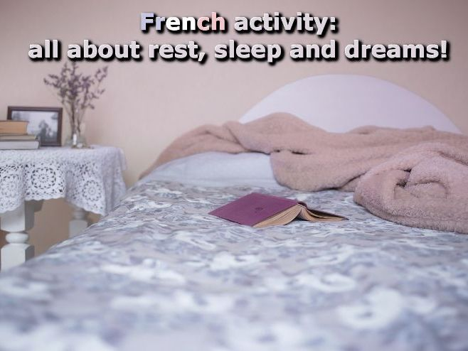 French activity about rest, sleep and dreams - 3 exercises + answers