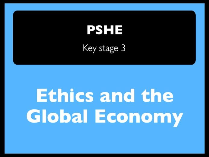 Ethics and the global economy