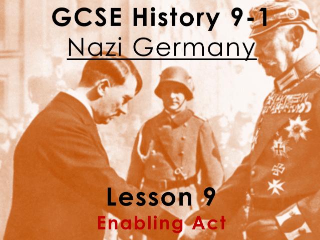 Nazi Germany - GCSE History 9-1 - Enabling Act