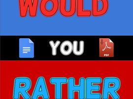 48 Would You Rather + Template (Editable in Google Docs)