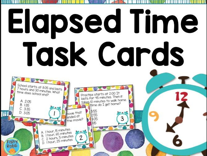 Elapsed Time Task Cards and Assessment